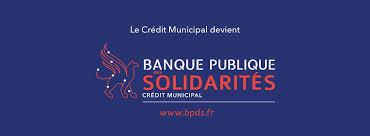 AGEN BANQUE PUBLIQUE DES SOLIDARITES Crédit Municipal Agen