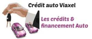 CREDIT AUTO VIAXEL Avis Client Financement